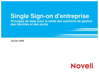 Single Sign-on dentreprise  Principes de base pour la vente des solutions de gestion des identit s et des acc s