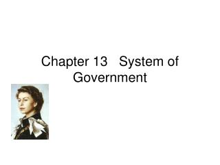 Chapter 13   System of Government