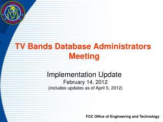 TV Bands Database Administrators  Meeting