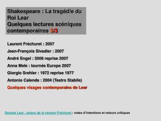 Shakespeare : La trag die du Roi Lear Quelques lectures sc niques contemporaines 3