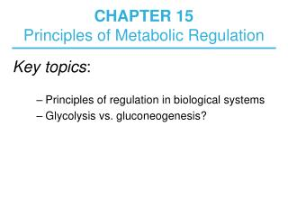 CHAPTER 15  Principles of Metabolic Regulation