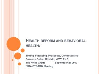 Health reform and behavioral health: