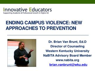 Ending Campus Violence: New Approaches To Prevention