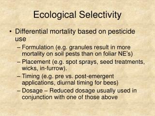 Ecological Selectivity