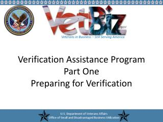 Verification Assistance Program Part One Preparing for Verification