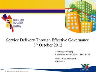 Service Delivery Through Effective Governance 8th October 2012