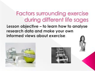 Factors surrounding exercise during different life sages