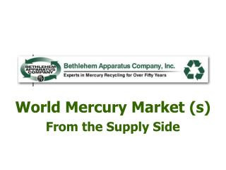 World Mercury Market s From the Supply Side