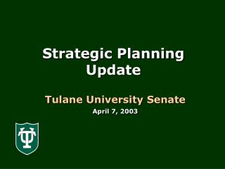 Strategic Planning Update
