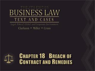 Chapter 18   Breach of Contract and Remedies