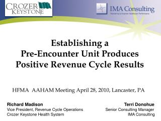 Establishing a  Pre-Encounter Unit Produces Positive Revenue Cycle Results