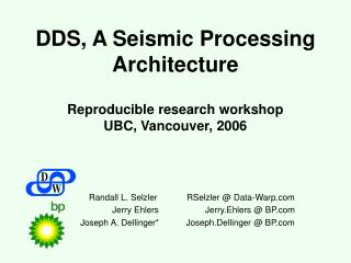 DDS, A Seismic Processing Architecture