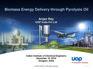Biomass Energy Delivery through Pyrolysis Oil