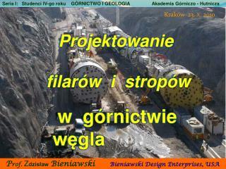 Seria I:   Studenci IV-go roku    G RNICTWO I GEOLOGIA                 Akademia G rniczo - Hutnicza