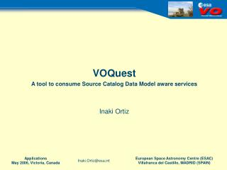 VOQuest A tool to consume Source Catalog Data Model aware services   Inaki Ortiz