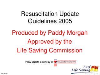 Resuscitation Update Guidelines 2005