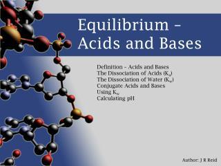 Equilibrium   Acids and Bases