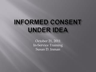 Informed consent under idea