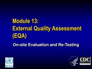 Module 13:  External Quality Assessment EQA