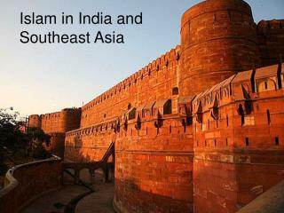 Islam in South Asia Overview