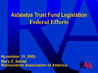 Asbestos Trust Fund Legislation  Federal Efforts