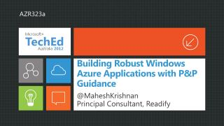 Building Robust Windows Azure Applications with PP Guidance