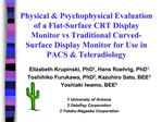 Physical  Psychophysical Evaluation of a Flat-Surface CRT Display Monitor vs Traditional Curved-Surface Display Monitor