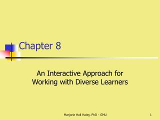An Interactive Approach for Working with Diverse Learners