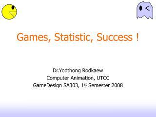 Games, Statistic, Success