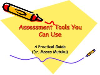 Assessment Tools You Can Use