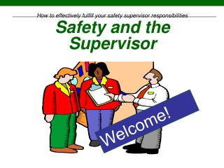 Safety and the Supervisor