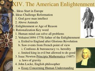 XIV. The American Enlightenment