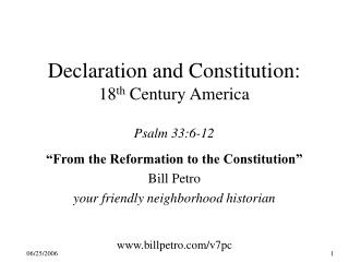 Declaration and Constitution: 18th Century America  Psalm 33:6-12