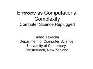 Entropy as Computational Complexity Computer Science Replugged