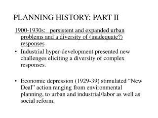 PLANNING HISTORY: PART II