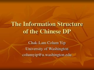 The Information Structure of the Chinese DP