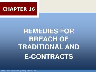 REMEDIES FOR BREACH OF TRADITIONAL AND  E-CONTRACTS