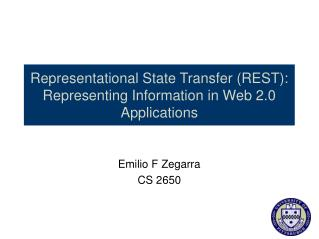 Representational State Transfer REST:  Representing Information in Web 2.0 Applications