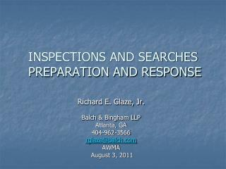 INSPECTIONS AND SEARCHES   PREPARATION AND RESPONSE