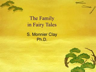 The Family in Fairy Tales