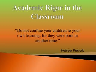 Academic Rigor in the Classroom