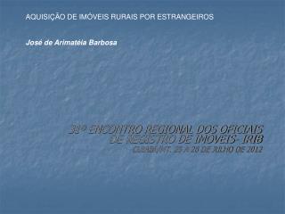 31  ENCONTRO REGIONAL DOS OFICIAIS DE REGISTRO DE IMOVEIS- IRIB   CUIAB