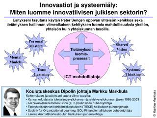 Innovaatiot ja systeemi ly:  Miten luomme innovatiivisen julkisen sektorin