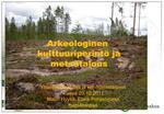Arkeologinen kulttuuriperint  ja mets talous