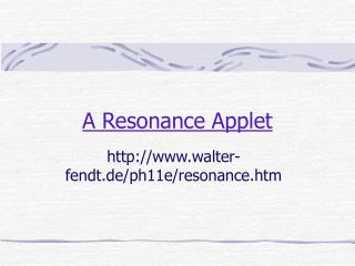 A Resonance Applet