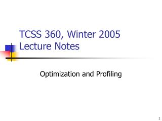 TCSS 360, Winter 2005 Lecture Notes