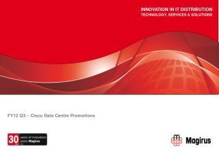 FY12 Q3   Cisco Data Centre Promotions