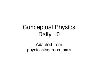 Conceptual Physics Daily 10