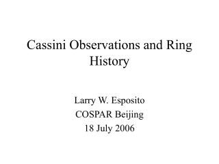 Cassini Observations and Ring History