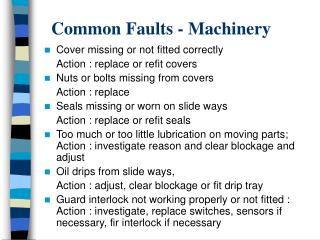 Common Faults - Machinery